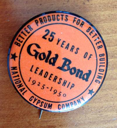 25 Years of Gold Bond Leadership